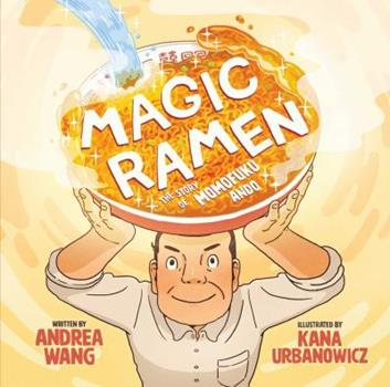 Hardcover Magic Ramen: The Story of Momofuku Ando Book
