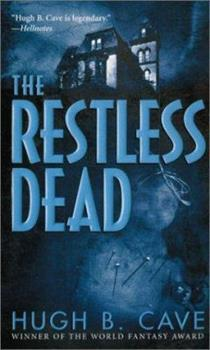 The Restless Dead 084395082X Book Cover