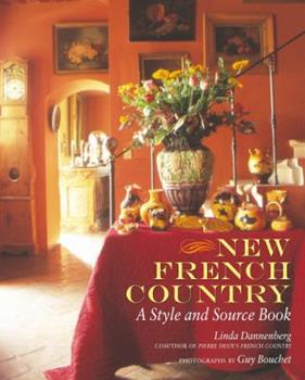 New French Country: A Style and Source Book 0609610414 Book Cover