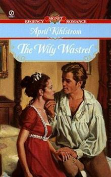 The Wily Wastrel (Signet Regency Romance) - Book #2 of the Langfords