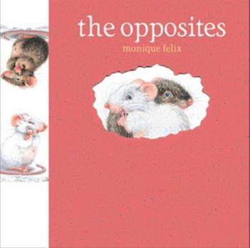 The Opposites 1568460023 Book Cover