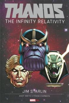 Thanos: The Infinity Relativity - Book #6 of the Marvel OGN