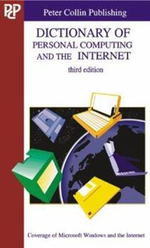Dictionary of Personal Computing and the Internet 1901659526 Book Cover