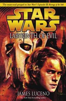Hardcover Labyrinth of Evil (Star Wars, Episode III Prequel Novel) Book