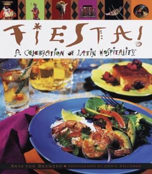 Fiesta!: A Celebration of Latin Hospitality 0385475268 Book Cover