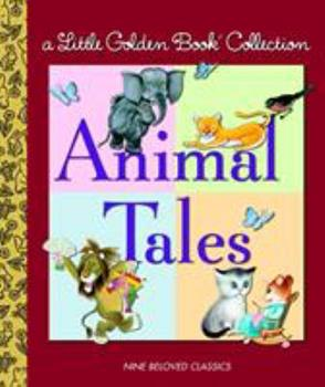 Little Golden Book Collection: Animal Tales (Little Golden Book Treasury) - Book  of the Little Golden Books