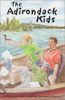 The Adirondack Kids - Book #1 of the Adirondack Kids