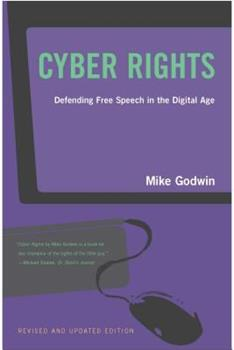 Cyber Rights: Defending Free speech in the Digital Age 0262571684 Book Cover