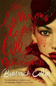 Paperback The Luminous Life of Lilly Aphrodite Book