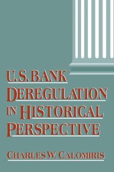 Hardcover Us Bank Deregulation in Historical Perspective Book