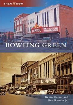 Bowling Green - Book  of the  and Now