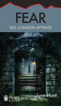 Fear: No Longer Afraid - Book  of the Hope for the Heart