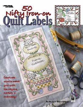 50 Nifty Iron-On Quilt Labels (Leisure Arts #3466) 160140736X Book Cover