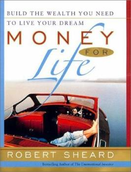 Money For Life: Build the Wealth You Need to Live Your Dream 0066620430 Book Cover