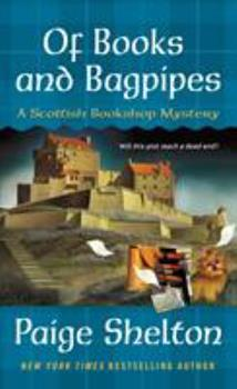 Of Books and Bagpipes: A Scottish Bookshop Mystery 1250136504 Book Cover