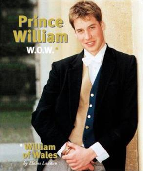Prince William - Book  of the Gateway Biographies