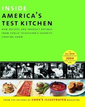 Inside America's Test Kitchen: All New Recipes, Tips, Equipment Ratings, Food Tastings, Science Experiments from the Hit Public Television Show 093618471X Book Cover