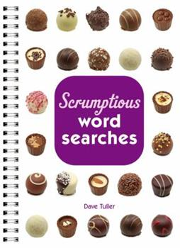Scrumptious Word Searches 1454900539 Book Cover