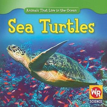 Sea Turtles - Book  of the Animals That Live in the Ocean
