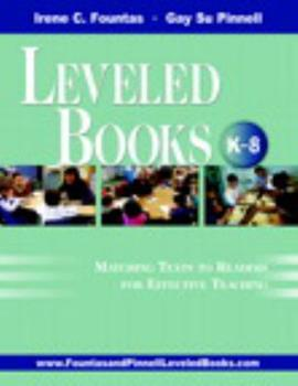 Paperback The Fountas & Pinnell Leveled Book List, K-8+: 2010-2012 Edition, Print Version Book