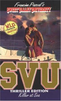 Killer at Sea - Book #9 of the Sweet Valley University Thriller Editions