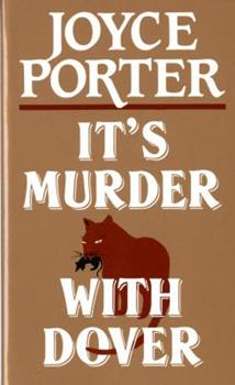 It's Murder With Dover (Detective Chief Inspector Dover Series) 0881502332 Book Cover