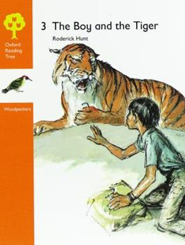 Paperback Oxford Reading Tree: Stages 6-7: Woodpeckers Anthologies: 3: The Boy and the Tiger Book