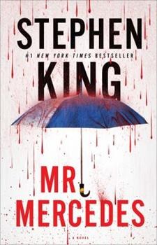 Mr. Mercedes - Book #1 of the Bill Hodges Trilogy