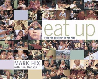 Paperback Eat Up: Food for Children of All Ages Book