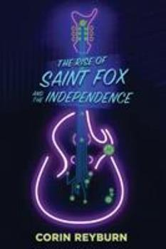Paperback The Rise of Saint Fox and The Independence Book