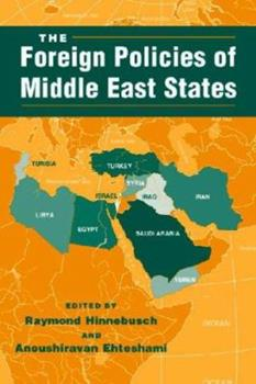 Paperback The Foreign Policies of Middle East States Book
