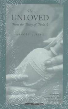 The Unloved: From the Diary of Perla S. (Jewish Lives) 0877957398 Book Cover
