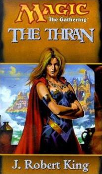 The Thran - Book #21 of the Magic: The Gathering
