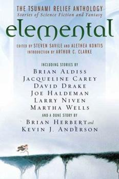 Elemental: The Tsunami  Relief Anthology: Stories of Science Fiction and Fantasy - Book #20.1 of the Dune Universe