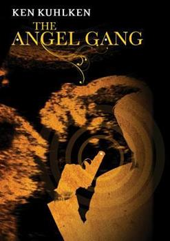 The Angel Gang 031210930X Book Cover