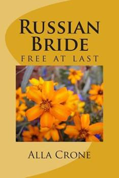 Russian Bride: Free at Last 1508972591 Book Cover