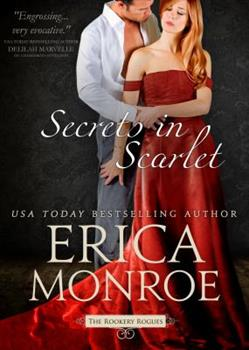 Secrets in Scarlet - Book #2 of the Rookery Rogues