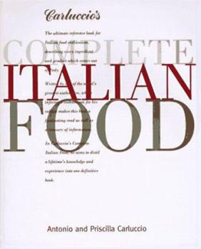 Carluccio's Complete Italian Food 0847820378 Book Cover