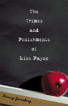 Paperback The Crimes and Punishments of Miss Payne Book