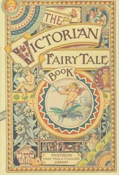 Paperback The Victorian Fairytale Book (Pantheon Fairy Tale & Folklore Library) Book