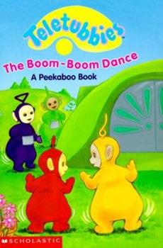 Boom Boom Dance - Book  of the Teletubbies