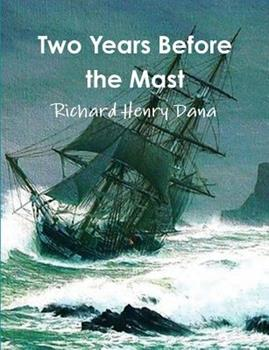 Paperback Two Years Before the Mast (Complete and Annotated) Book