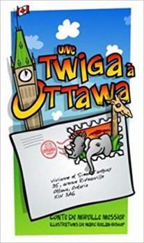 Paperback Une twiga � Ottawa [French] Book