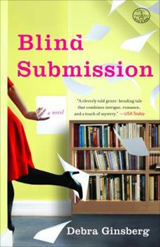 Blind Submission: A Novel 0307346382 Book Cover