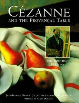 Cezanne and the Provencal Table 0517701855 Book Cover
