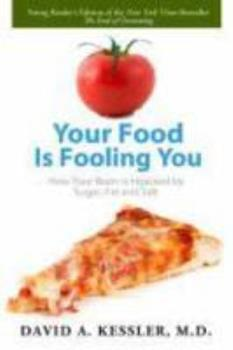 Sugar, Fat, Salt: How Your Food Is Fooling You 1596438312 Book Cover