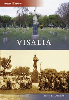 Visalia - Book  of the  and Now