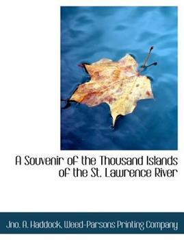 Paperback A Souvenir of the Thousand Islands of the St. Lawrence River Book