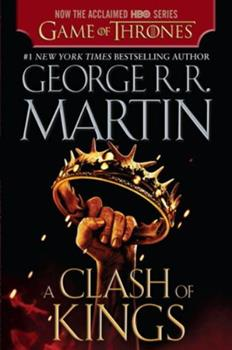 A Clash of Kings - Book #2 of the A Song of Ice and Fire