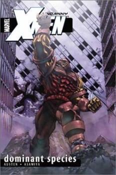 Uncanny X-Men Volume 2: Dominant Species TPB (Uncanny X-Men) - Book  of the Uncanny X-Men 1963-2011